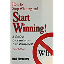 Chooserethink:How to stop Whining and Start Winning!